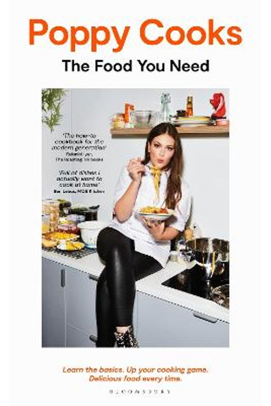 Poppy Cooks: The Food You Need