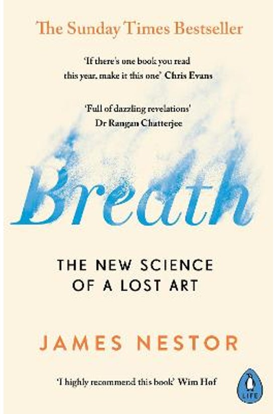 Breath: The New Science Of A L...