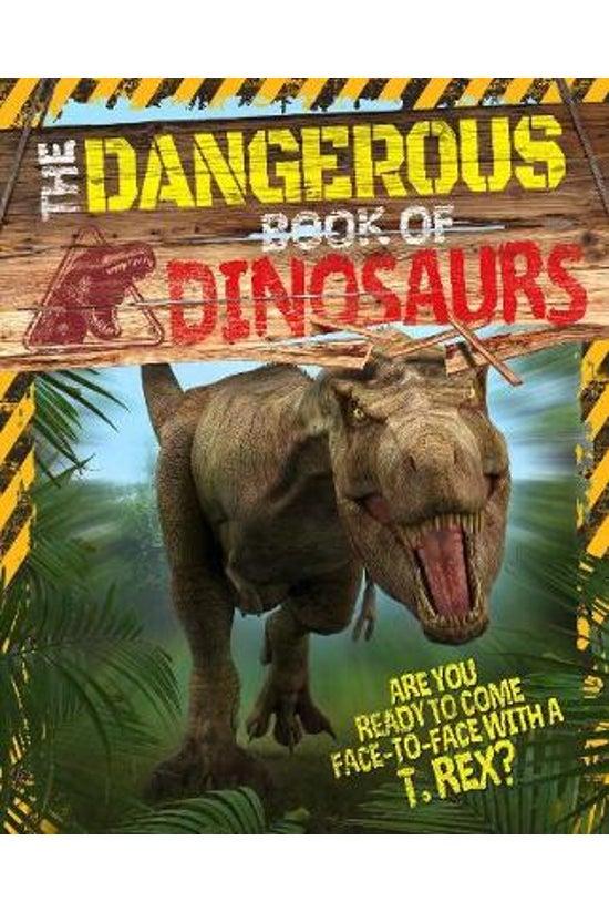 The Dangerous Book Of Dinosaur...