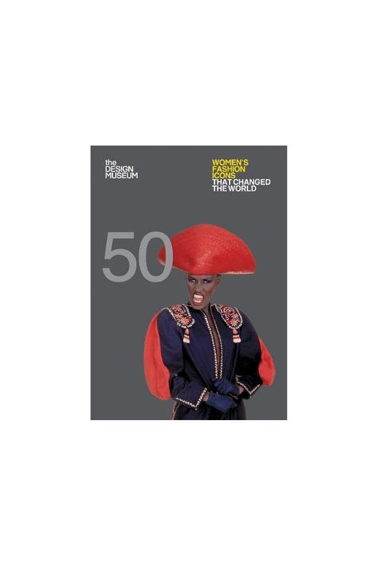 Fifty Women's Fashion Icons Th...