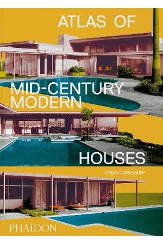Atlas Of Mid-century Modern Ho...