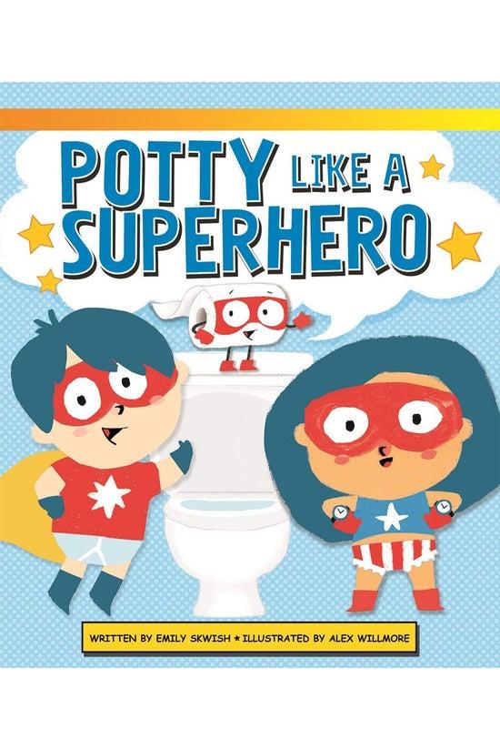 Potty Like A Superhero