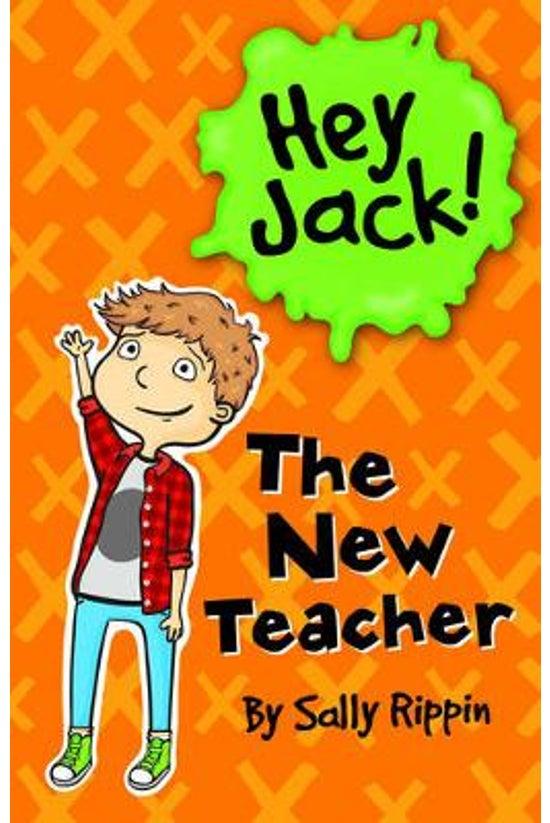 Hey Jack #17: The Other Teache...