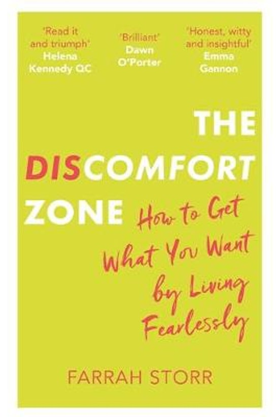 The Discomfort Zone: How To Ge...
