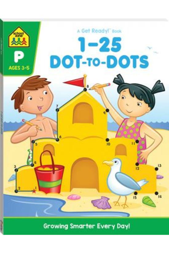 School Zone: 1-25 Dot-to-dot: ...
