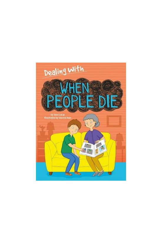 Dealing With...: When People D...