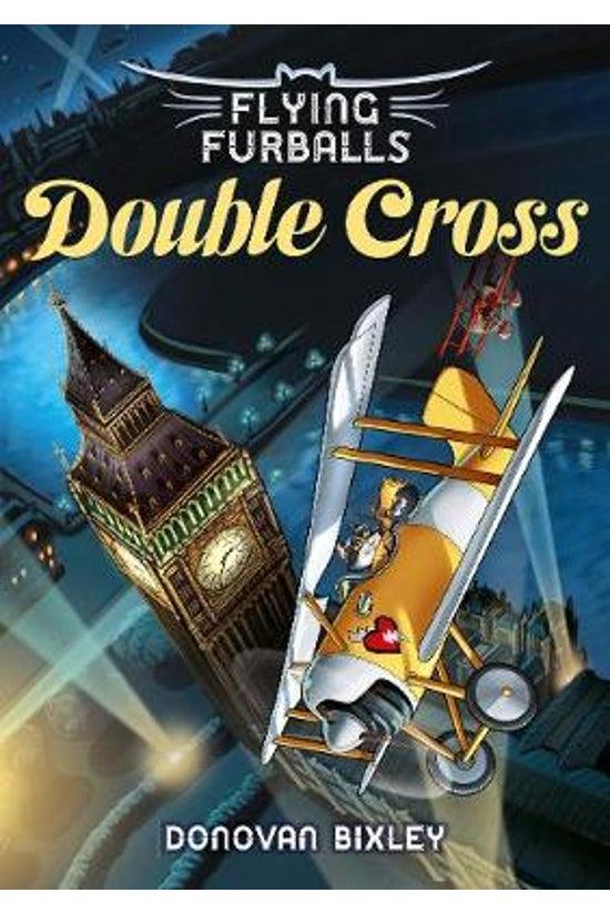 Flying Furballs 6: Double Cros...