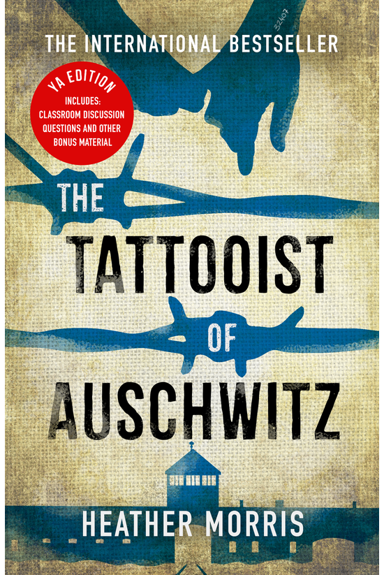 The Tattooist Of Auschwitz - Y...