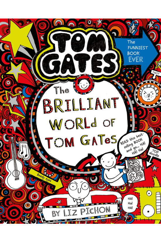 Tom Gates #01: Brilliant World...