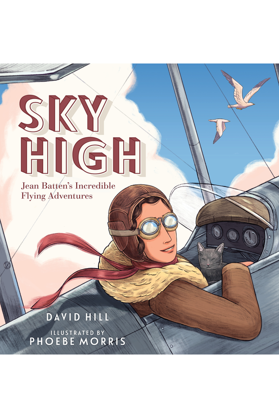 Sky High: Jean Batten's Incred...