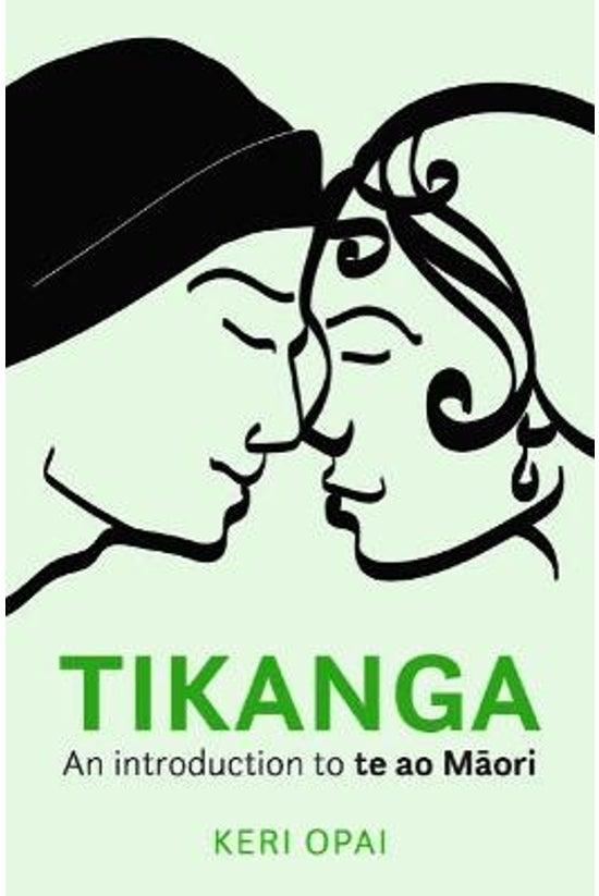 Tikanga: An Introduction To Te...