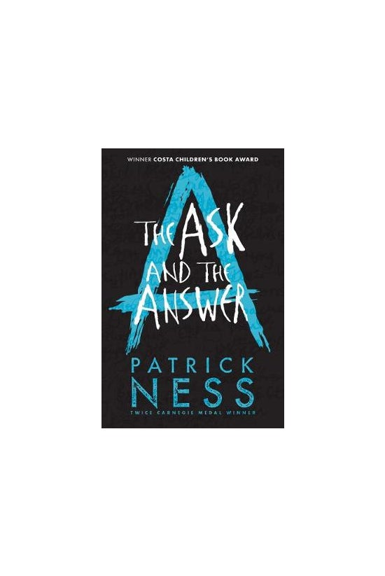Chaos Walking #02: The Ask And...