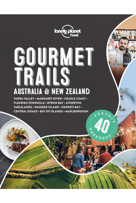 Lonely Planet Gourmet Trails -...