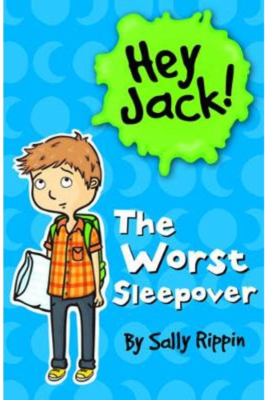 Hey Jack! #07: The Worst Sleep...