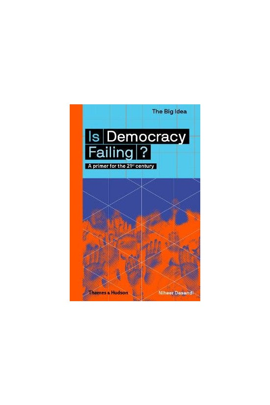 Is Democracy Failing?: A Prime...