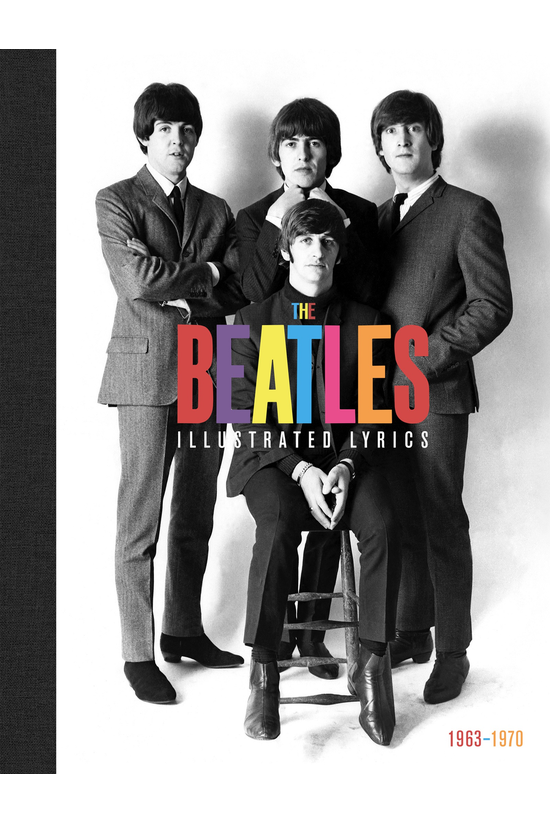 The Beatles: The Illustrated L...