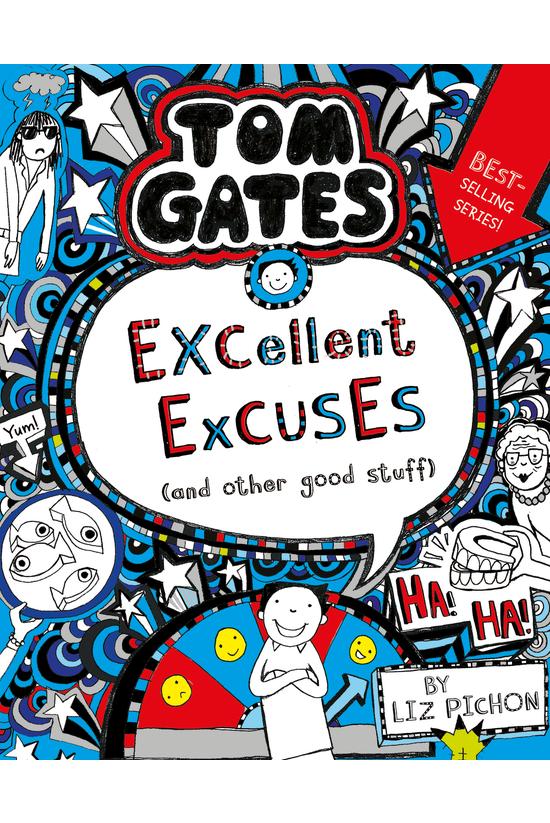 Tom Gates #02: Excellent Excus...
