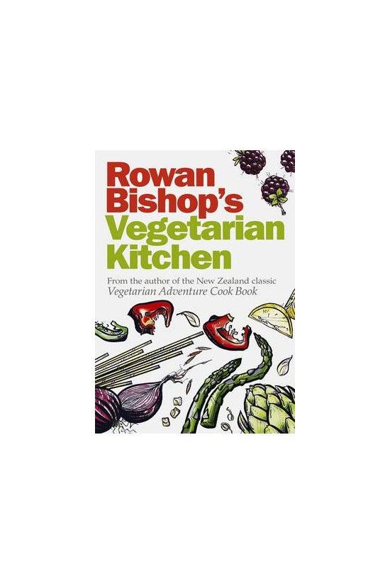 Rowan Bishop's Vegetarian Kitc...