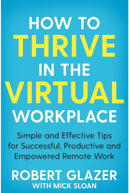How To Thrive In The Virtual W...