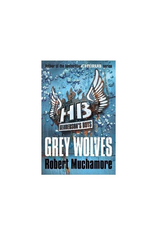 Henderson's Boys #04: Grey Wol...