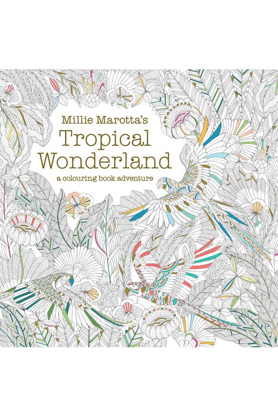 Millie Marotta's Tropical Wond...