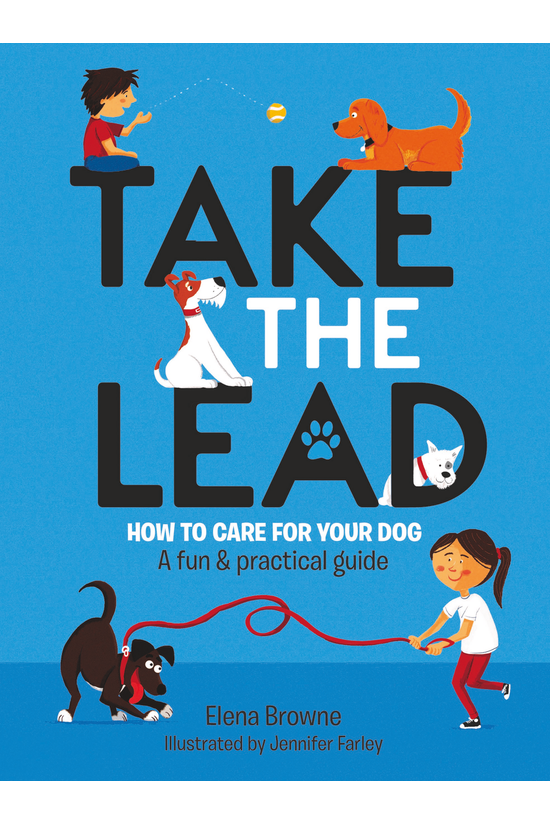 Take The Lead: How To Care For...