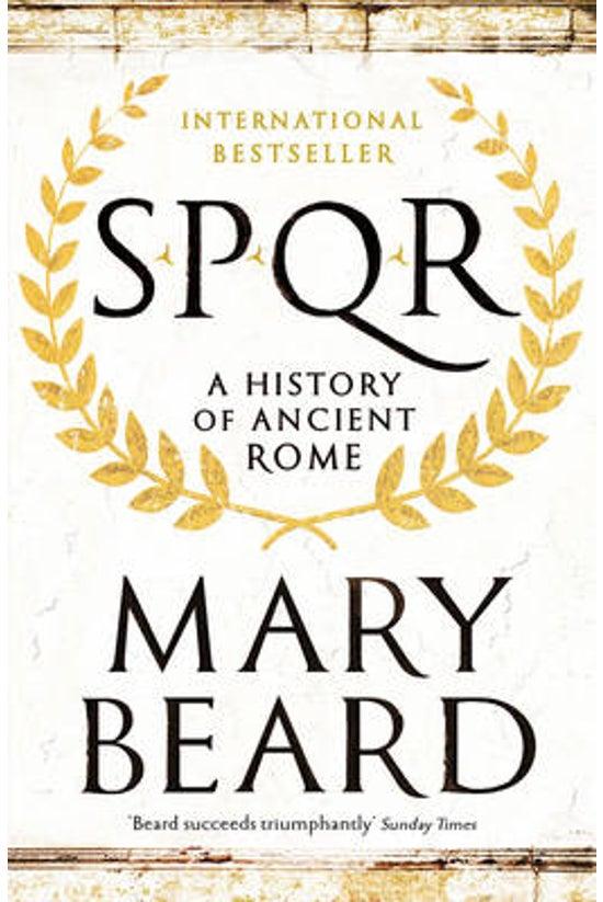 Spqr: History Of Ancient Rome