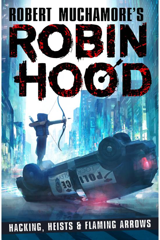 Robin Hood #1: Hacking, Heists...