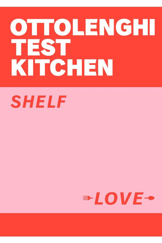 Ottolenghi Test Kitchen: Shelf...