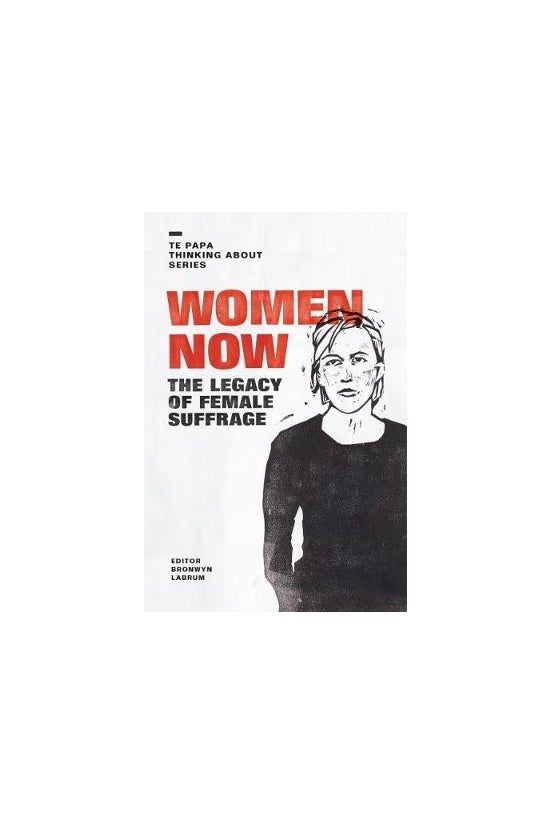 Women Now: The Legacy Of Femal...