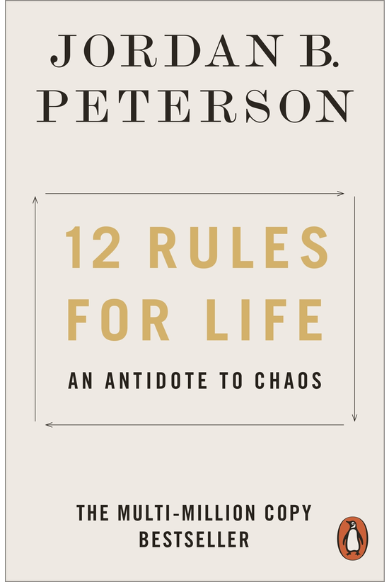 12 Rules For Life: An Antidote...