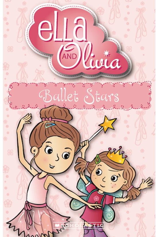 Ella And Olivia #03: Ballet St...