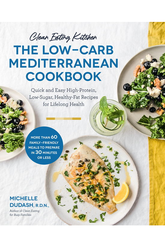 Clean Eating Kitchen: The Low-...