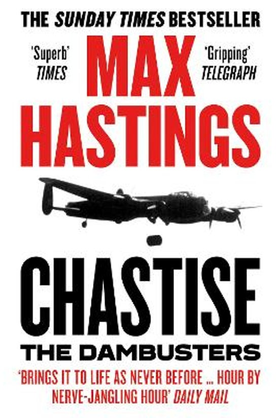 Chastise: The Dambusters