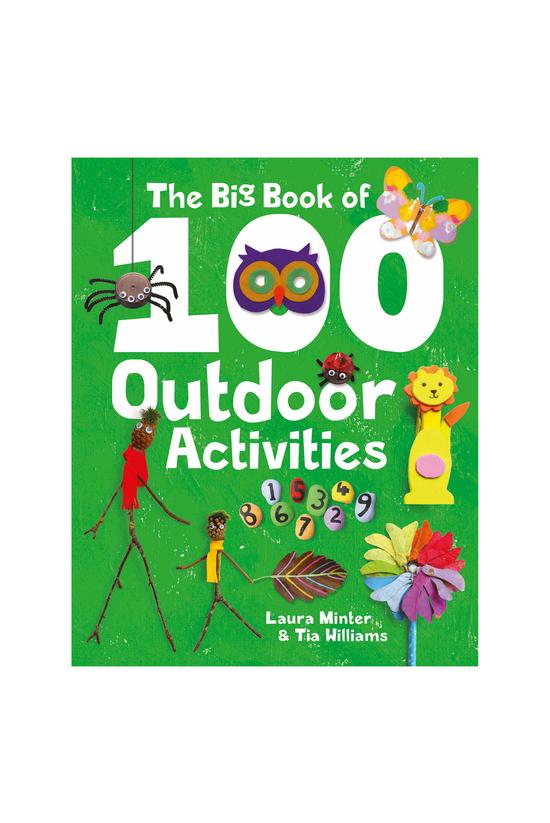 Big Book Of 100 Outdoor Activi...