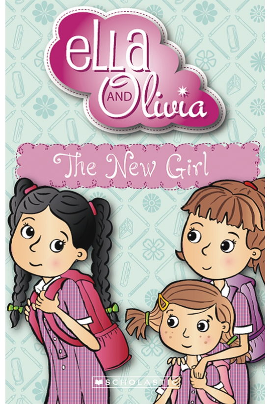 Ella And Olivia #04: The New G...
