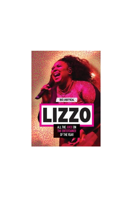 Lizzo: 100% Unofficial