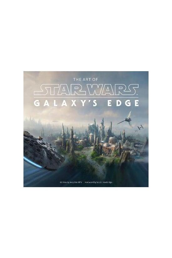 Art Of Star Wars: Galaxy's Edg...