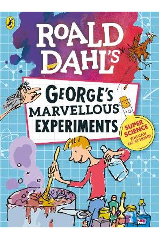 George's Marvellous Experiment...