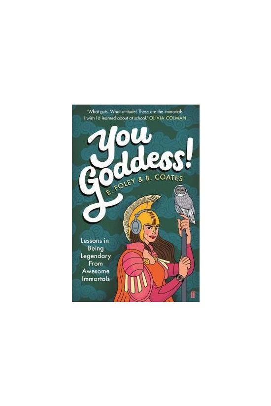 You Goddess!