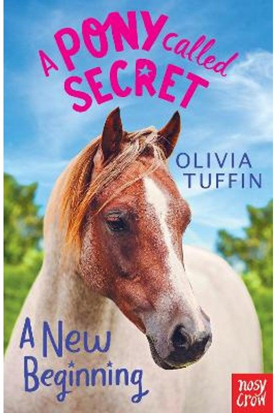 A Pony Called Secret #01: A Ne...