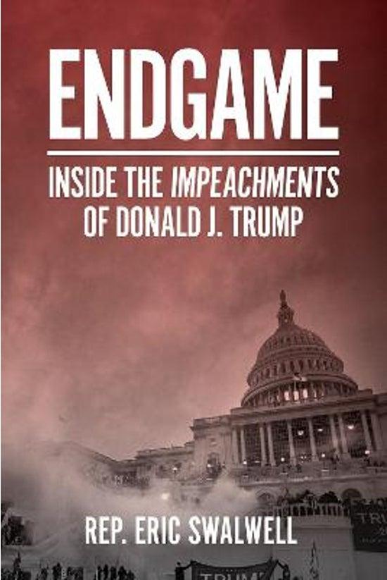 Endgame: Inside The Impeachmen...