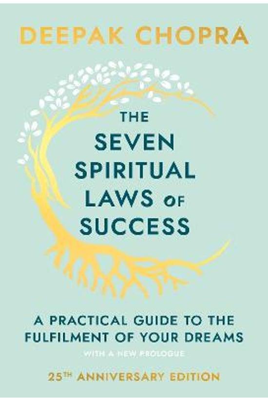 The Seven Spiritual Laws Of Su...
