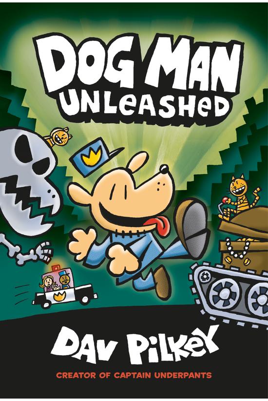 Dog Man #02: Dog Man Unleashed