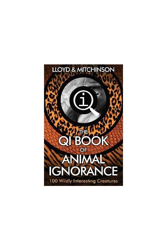 Qi: Book Of Animal Ignorance