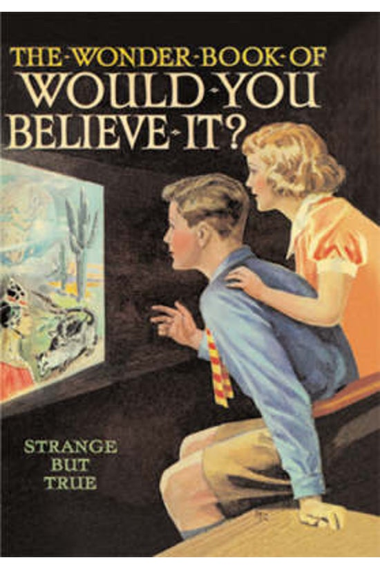 The Wonder Book Of Would You B...