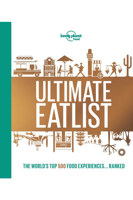 Lonely Planet's Ultimate Eatli...