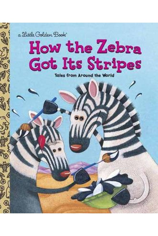 Little Golden Book: How The Ze...