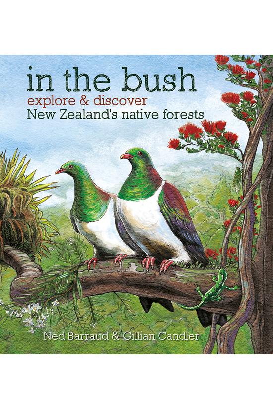 In The Bush: Explore & Dis...