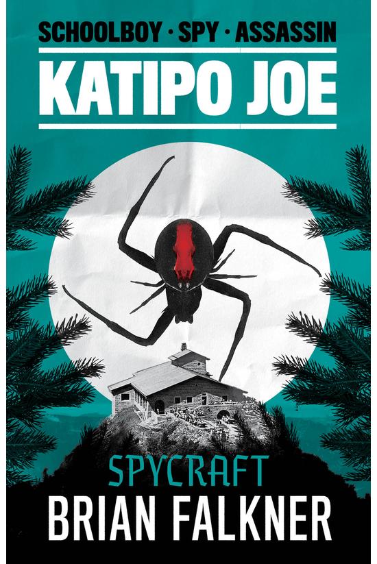 Katipo Joe #02: Spycraft